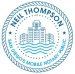 Neil Thompson. San Diego's Mobile Notary Public